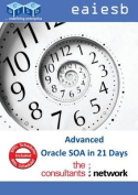 Advanced Oracle Soa Suite 11g in 21 Days