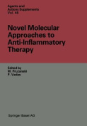 Novel Molecular Approaches to Anti-Inflammatory Therapy