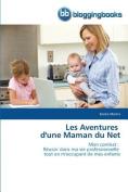 Les Aventures D'Une Maman Du Net  [FRE]
