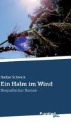 Ein Halm Im Wind