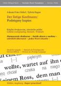 Der Listige Kaufmann/ Podstepny Kupiec --