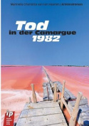 Tod in Der Camargue [GER]