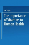 The Importance of Vitamins to Human Health