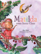 Matilda Saves Santa Claus