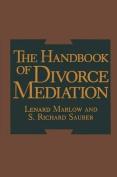 The Handbook of Divorce Mediation
