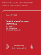 Solidification Processes in Polymers
