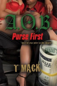 A.O.B. Purse First