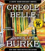 Creole Belle (Dave Robicheaux Mysteries  [Audio]