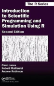 Introduction to Scientific Programming and Simulation Using R (Chapman & Hall/CRC