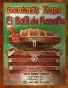 Grandma's Trunk/El Baul de Mamaita