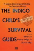 The Indigo Child Survival Guide