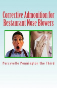 Corrective Admonition for Restaurant Nose Blowers