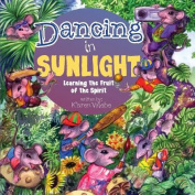 Dancing in Sunlight
