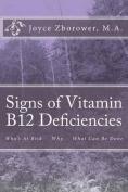 Signs of Vitamin B12 Deficiencies
