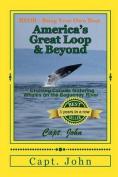 America's Great Loop & Beyond  : Cruising on a Frugal Budget
