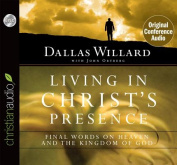 Living in Christ's Presence [Audio]