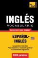 Vocabulario Espanol-Ingles Americano - 9000 Palabras Mas Usadas [Spanish]