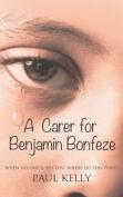 'A Carer for Benjamin Bonfeze'