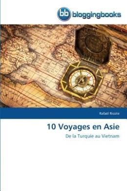 10 Voyages En Asie (Omn.Bloggingboo)