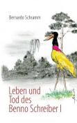 Leben Und Tod Des Benno Schreiber I [GER]