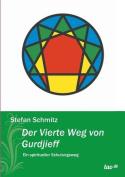 Der Vierte Weg Von Gurdjieff [GER]