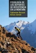 Fisiologia de Los Deportes de Resistencia En La Montana