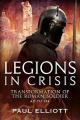Legions in Crisis
