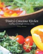 Trinity's Conscious Kitchen