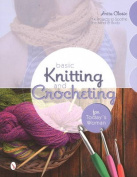 Basic Knitting and Crocheting for Today's Woman