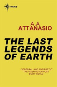 The Last Legends of Earth