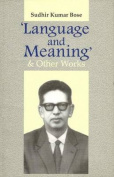 'Language and Meaning' and Other Works