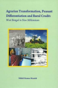 Agrarian Transformation, Peasant Differentiation and Rural Credit