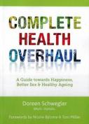 Complete Health Overhaul