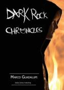 Dark Rock Chronicles