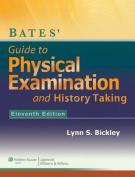 Bates' Guide to Physical Examination and History Taking with Access Code