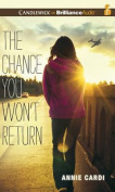 The Chance You Won't Return [Audio]