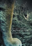 Enlightenment: Oathkeeper