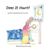 Does It Hurt?