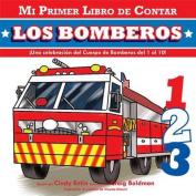 Los Bomberos (Mi Primer Libro de Contar) [Board book] [Spanish]