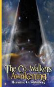 The Co-Walkers Awakening