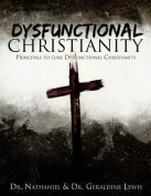 Dysfunctional Christianity