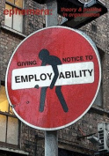 Giving notice to employability