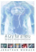 A Cry for a Hero 10 Year Anniversary Deluxe Edition