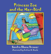 Princess Zoe and the Mer-Bird