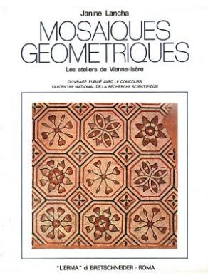 Mosaiques Geometriques: Les Ateliers de Vienne (Isere)