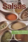 Libro de Las Salsas-Rapidas y Faciles de Preparar [Spanish]