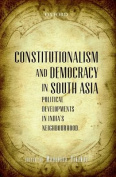 Constitutionalism and Democracy in South Asia