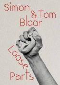 Loose Parts: Simon & Tom Bloor