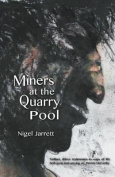 Miners at the Quarry Pool
