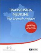 Transfusion Medicine [FRE]